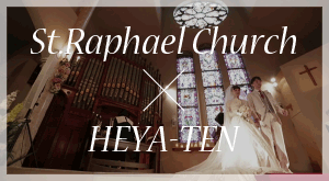 St.Raphael Church × HEYA-TEN